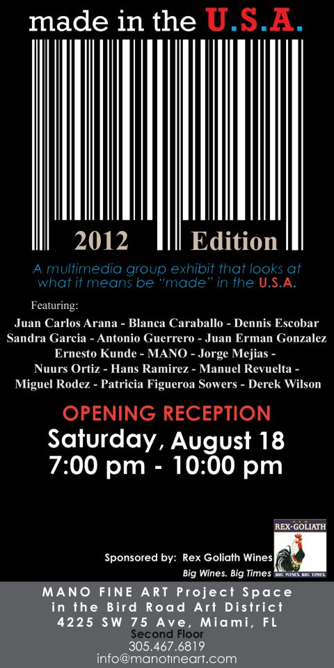 MADE IN U.S.A | August 2012 Art Exhibition
